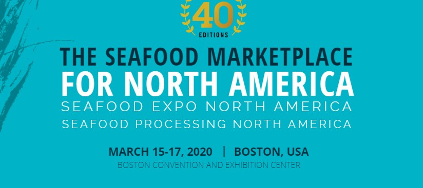 Boston Seafood Show 2020.Seafood Expo North America